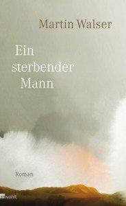 """Buchcover Martin Walser """"Ein sterbender Mann"""""""
