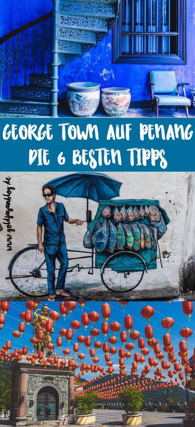 Collage mit Fotos zu den besten Tipps zu George Town auf Penang