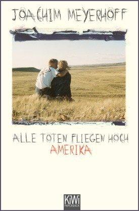 Buchcover von Joachim Meyerhoff - Alle Toten fliegen hoch